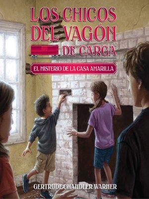 cover image of El misterio de la casa amarilla (Spanish Edition)