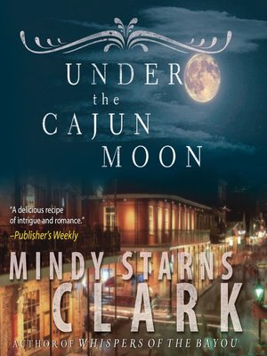 cover image of Under the Cajun Moon