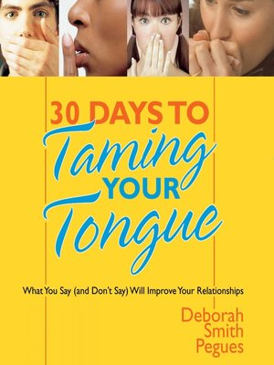 cover image of 30 Days to Taming Your Tongue