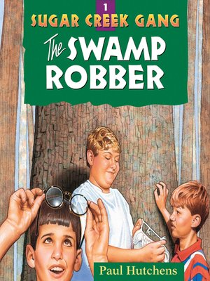 cover image of The Swamp Robber