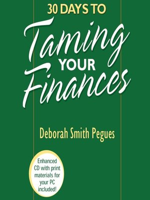 cover image of 30 Days to Taming Your Finances