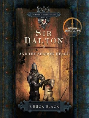 cover image of Sir Dalton and the Shadow Heart