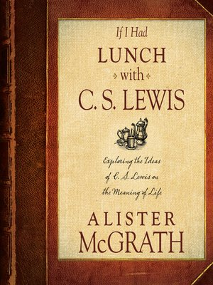 cover image of If I Had Lunch with C. S. Lewis