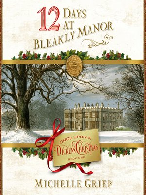cover image of 12 Days at Bleakly Manor