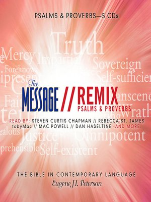 the message bible remix psalms proverbs by eugene h peterson