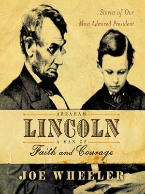 cover image of Abraham Lincoln, a Man of Faith and Courage