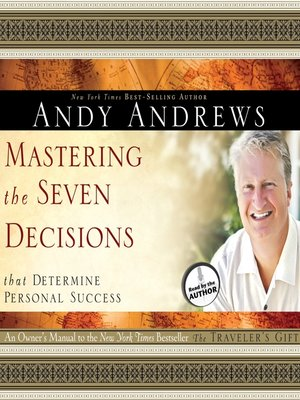 cover image of Mastering the Seven Decisions That Determine Personal Success