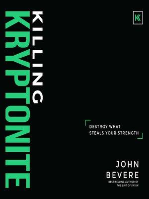 John bevere overdrive rakuten overdrive ebooks audiobooks and killing kryptonite john bevere author fandeluxe Gallery