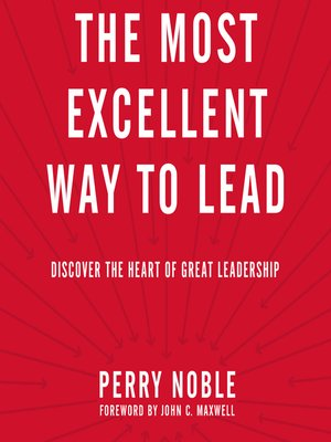 cover image of The Most Excellent Way to Lead