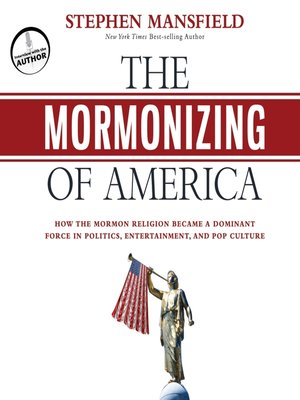 cover image of The Mormonizing of America