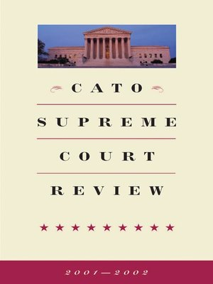 cover image of Cato Supreme Court Review, 2001-2002