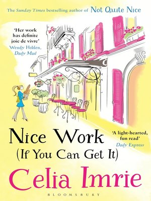 cover image of Nice Work (If You Can Get It)