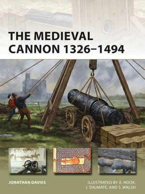 cover image of The Medieval Cannon 1326–1494