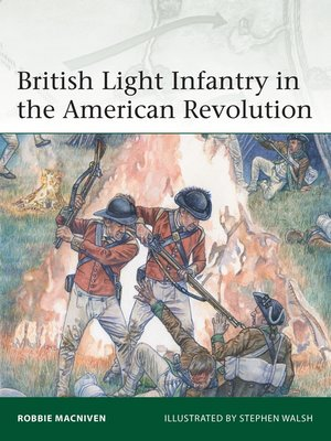 cover image of British Light Infantry in the American Revolution