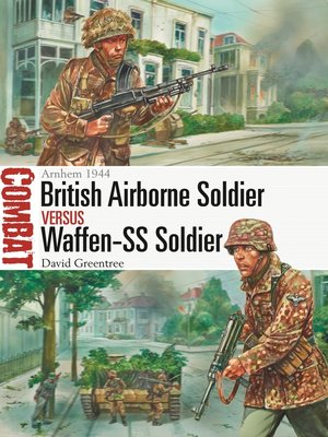 cover image of British Airborne Soldier vs Waffen-SS Soldier