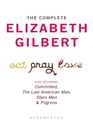 cover image of The Complete Elizabeth Gilbert
