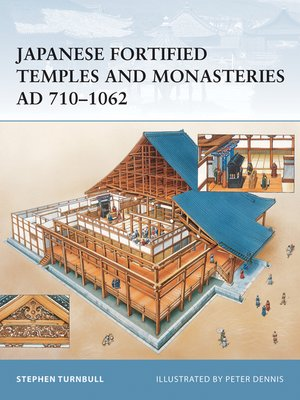 cover image of Japanese Fortified Temples and Monasteries AD 710-1062