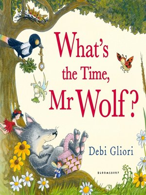 cover image of What's the Time, Mr Wolf?