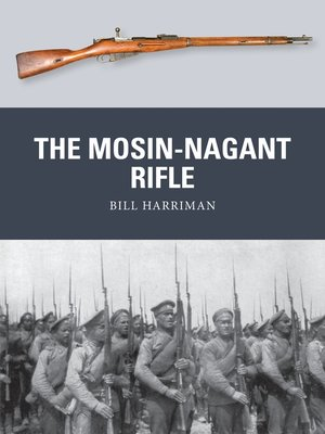cover image of The Mosin-Nagant Rifle