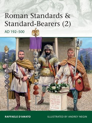 cover image of Roman Standards & Standard-Bearers, Volume 2