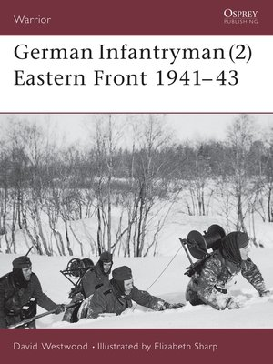 cover image of German Infantryman (2) Eastern Front 1941–43