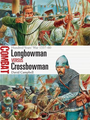cover image of Longbowman vs Crossbowman
