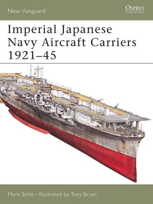 cover image of Imperial Japanese Navy Aircraft Carriers 1921-45