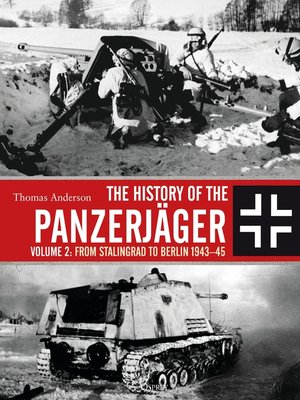 cover image of The History of the Panzerjäger, Volume 2