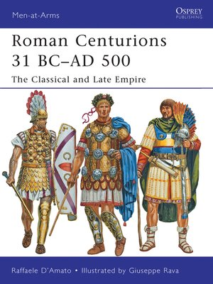 cover image of Roman Centurions 31 BC–AD 500