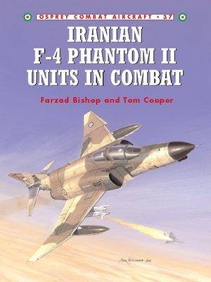 cover image of Iranian F-4 Phantom II Units in Combat