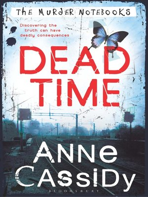 Dead Time By Anne Cassidy Overdrive Rakuten Overdrive Ebooks