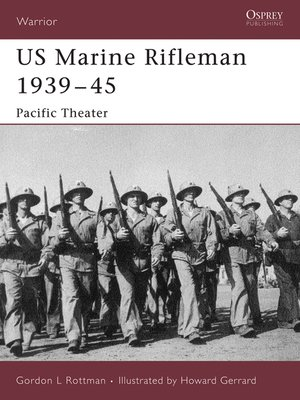 cover image of US Marine Rifleman 1939-45