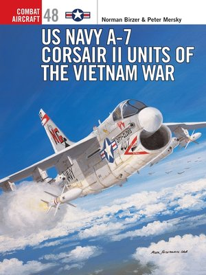 cover image of US Navy A-7 Corsair II Units of the Vietnam War