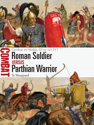 cover image of Roman Soldier vs Parthian Warrior