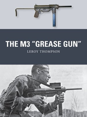 """cover image of The M3 """"Grease Gun"""""""