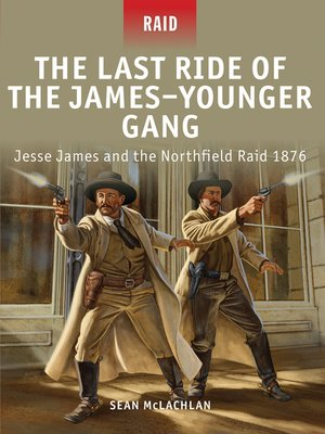 cover image of The Last Ride of the James–Younger Gang