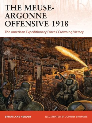 cover image of The Meuse-Argonne Offensive 1918