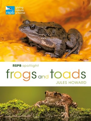 cover image of RSPB Spotlight Frogs and Toads