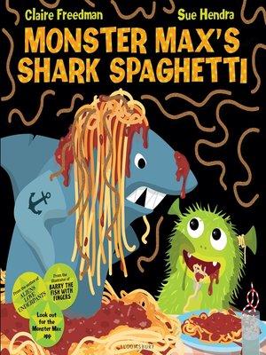 cover image of Monster Max's Shark Spaghetti