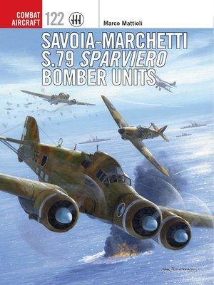 cover image of Savoia-Marchetti S.79 Sparviero Bomber Units