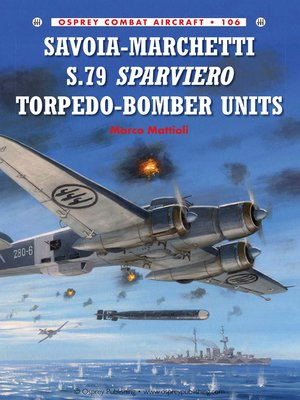 cover image of Savoia-Marchetti S.79 Sparviero Torpedo-Bomber Units