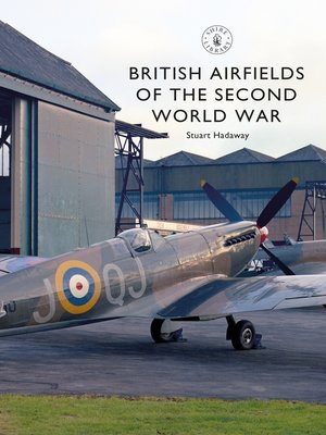 cover image of British Airfields of the Second World War
