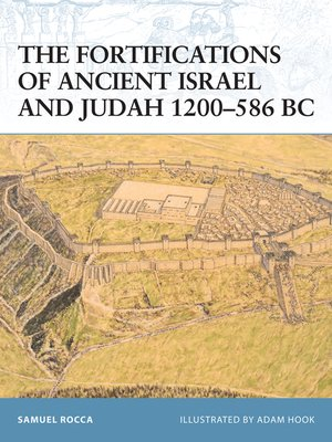 cover image of The Fortifications of Ancient Israel and Judah 1200–586 BC