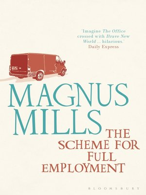 cover image of The Scheme for Full Employment
