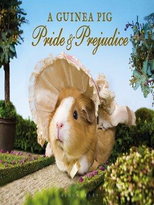 cover image of A Guinea Pig Pride & Prejudice