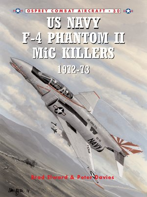 cover image of US Navy F-4 Phantom II MiG Killers 1972–73