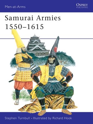 cover image of Samurai Armies 1550–1615