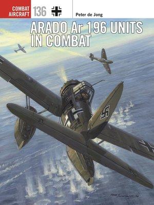 cover image of Arado Ar 196 Units in Combat