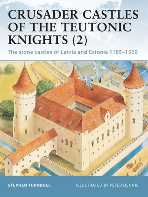 cover image of Crusader Castles of the Teutonic Knights (2)