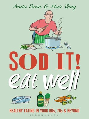 cover image of Sod it! Eat Well